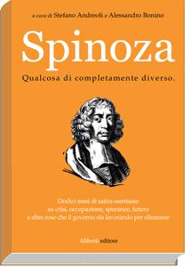Spinoza, una risata vi disseppellirà.